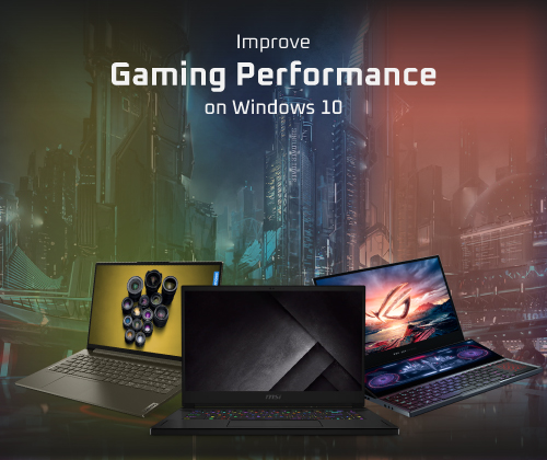 How-to-improve-gaming-performance-on-windows-10